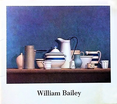 Image for William Bailey Recent Paintings April 3-May 4, 1982