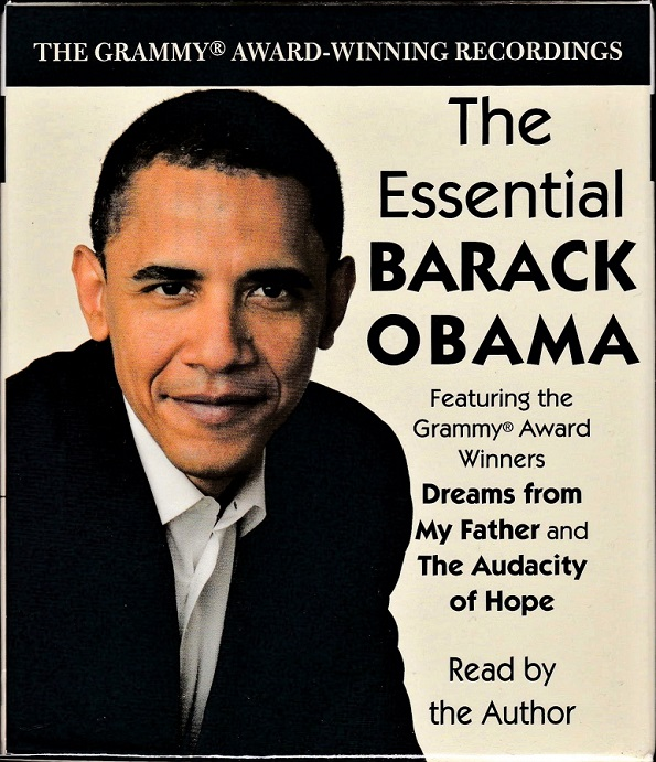 Image for The Essential Barack Obama : Dreams from My Father and The Audacity of Hope (The Grammy Award-Winning Recordings)